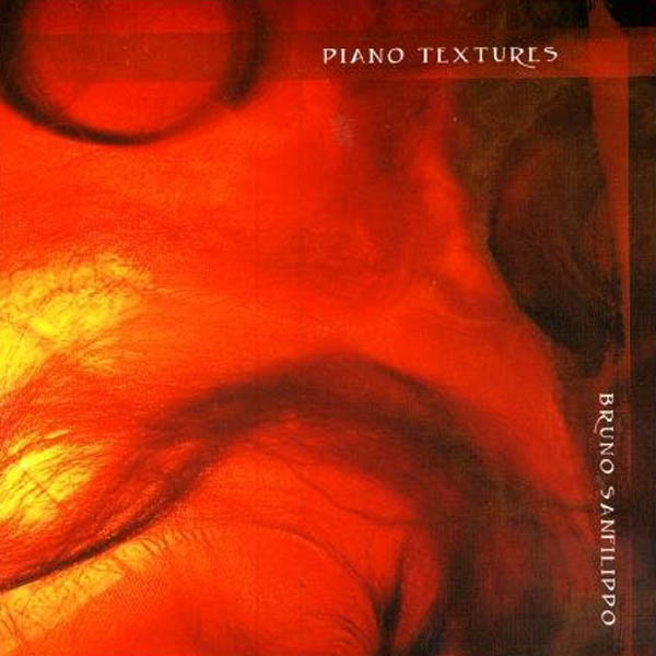 Bruno Sanfilippo - Piano Textures
