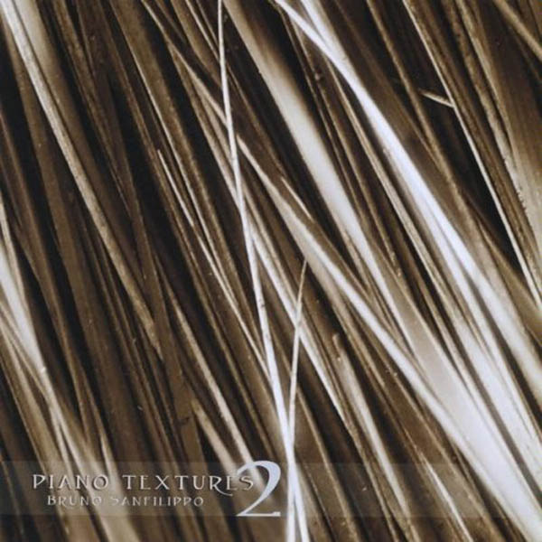 Bruno Sanfilippo - Piano Textures 2