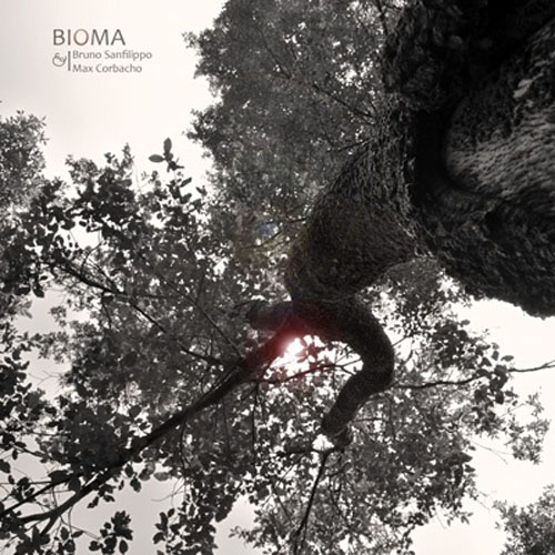 Bruno Sanfilippo & Max Corbacho - Bioma