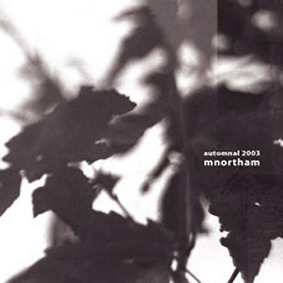 Mnortham - Automnal 2003
