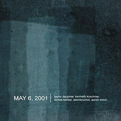 Deupree/Kirschner/Korber/Steinbruchel/Ximm - May 6, 2001