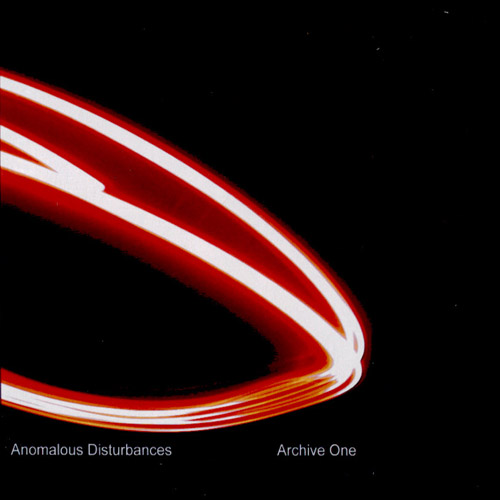 Anomalous Disturbances - Archive 1 (cdr)