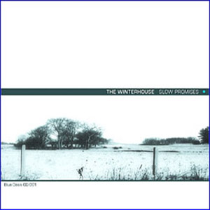 The Winterhouse - Slow Promises