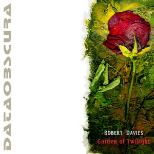Robert Davies - Garden of Twilight