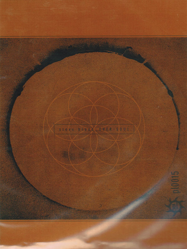 Steve Brand - Over-Soul (Ltd. CDR)