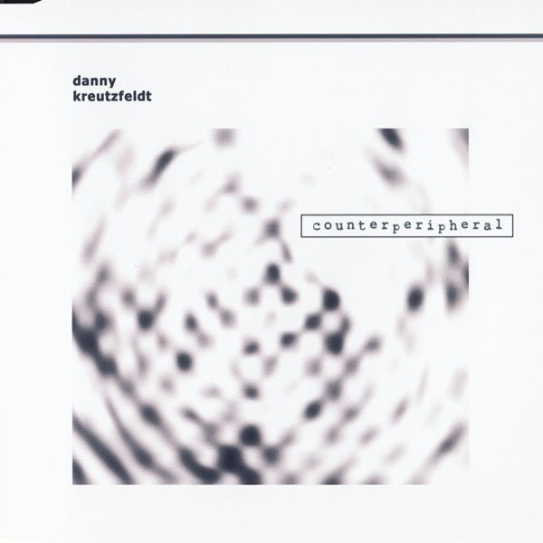 Danny Kreutzfeldt - Counterperipheral