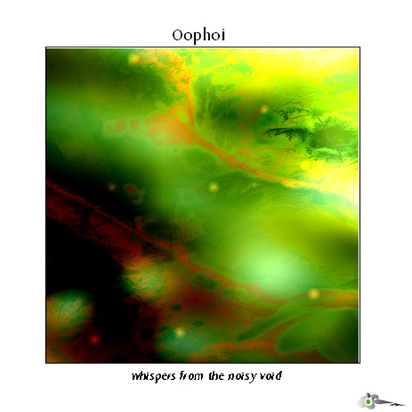 Oophoi - Whispers from the Noisy Void