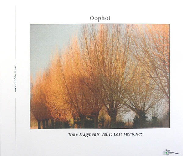 Oophoi - Time Fragments Vol. 1: Lost Memories (2011 Remaster)