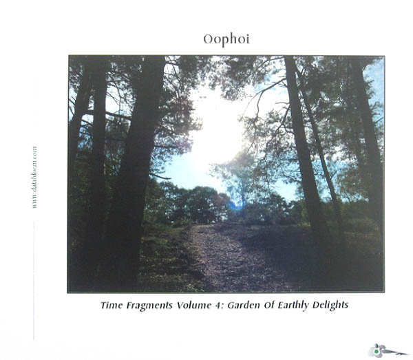Oophoi - Time Fragments Vol. 4: Garden of Earthly Delights (2011 Remaster)