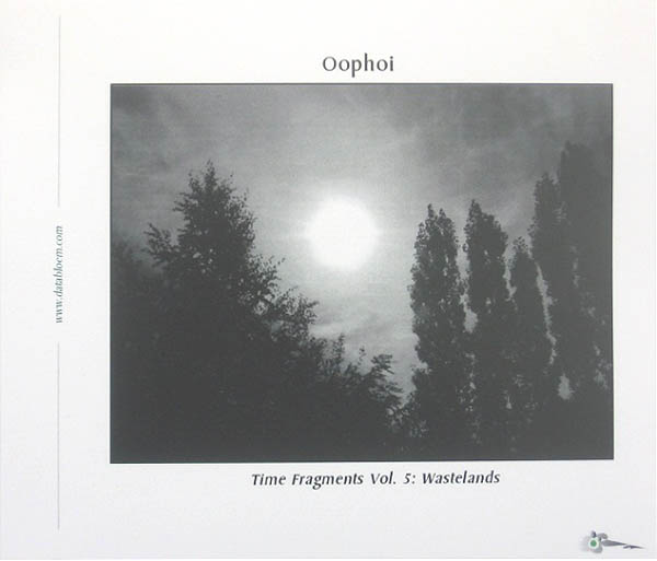 Oophoi - Time Fragments Vol. 5: Wastelands (2011 Remaster)