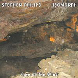 Stephen Philips/Isomorph - Cave of the Wind (cdr)
