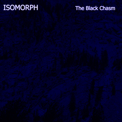 Isomorph - The Black Chasm