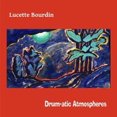 Lucette Bourdin - Drum-atic Atmospheres