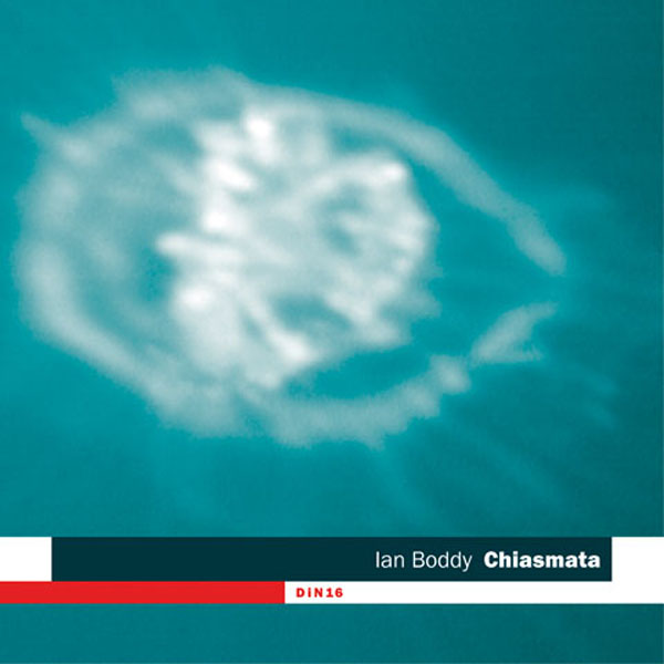 Ian Boddy - Chiasmata