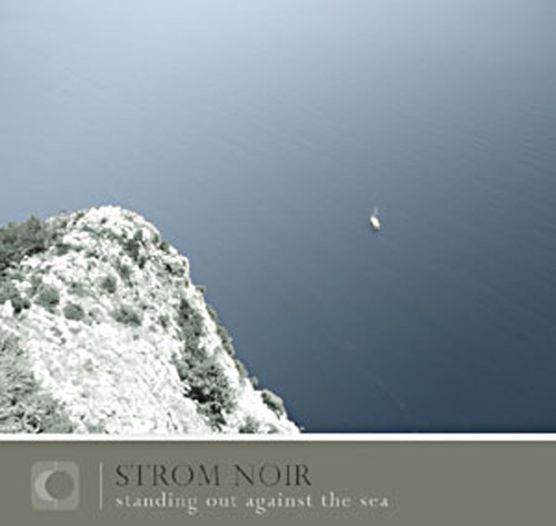 Strom Noir - Standing Out Against the Sea
