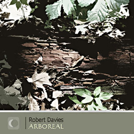 Robert Davies - Arboreal