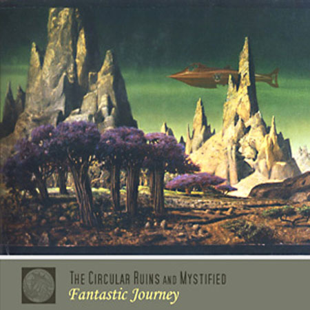 The Circular Ruins and Mystified - Fantastic Journey