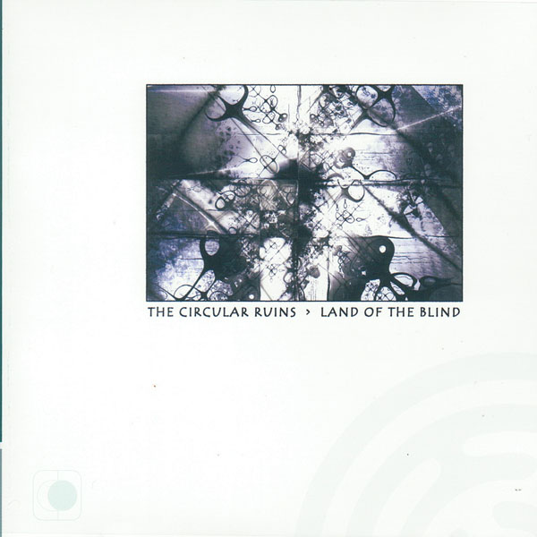 The Circular Ruins - Land of the Blind