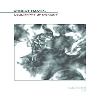 Robert Davies - Geography of Memory