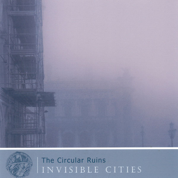 The Circular Ruins - Invisible Cities