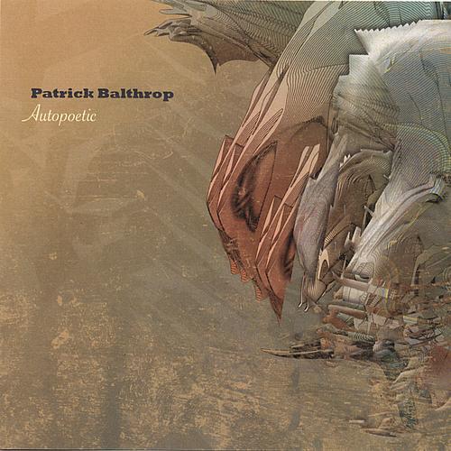 Patrick Balthrop - Autopoetic