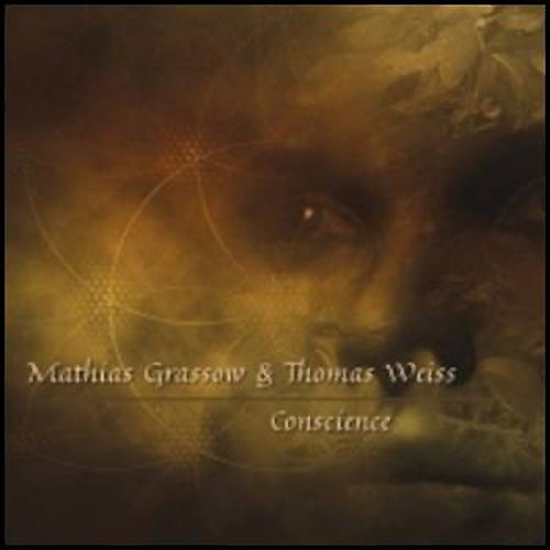 Mathias Grassow &  Thomas Weiss - Conscience