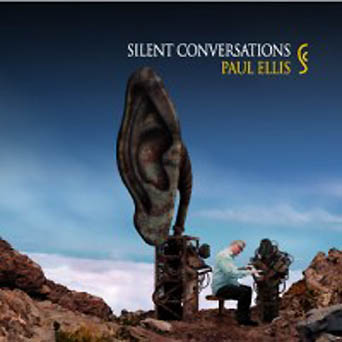 Paul Ellis - Silent Conversations