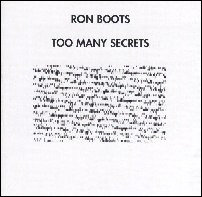 Ron Boots - Too Many Secrets