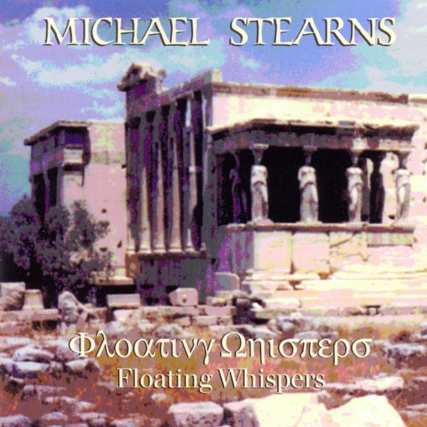 Michael Stearns - Floating Whispers