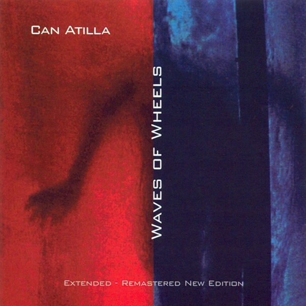 Can Atilla - Waves of Wheels