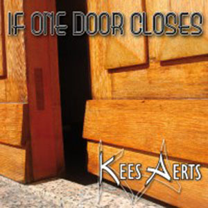 Kees Aerts - If One Door Closes