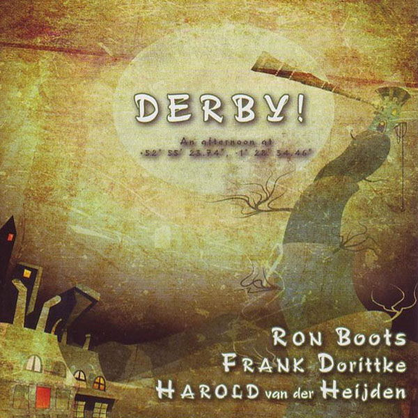 Ron Boots, Frank Dorittke, Harold van der Heijden - Derby!