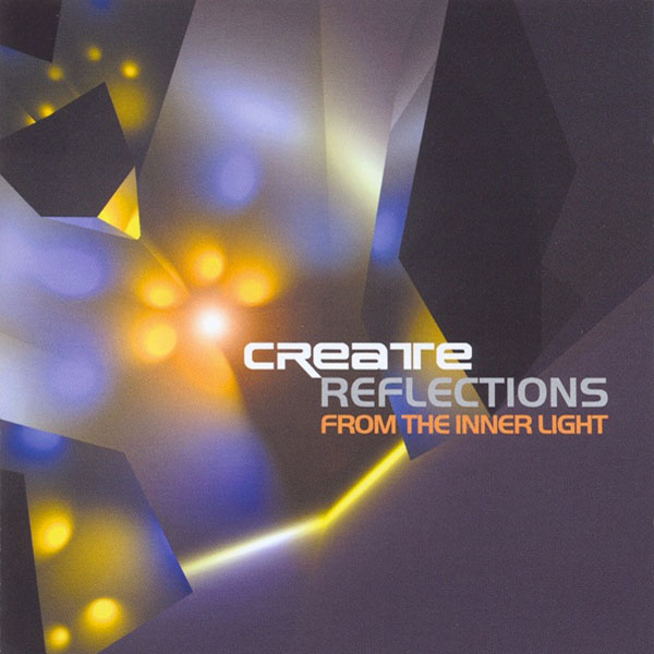 Create - Reflections from the Inner Light