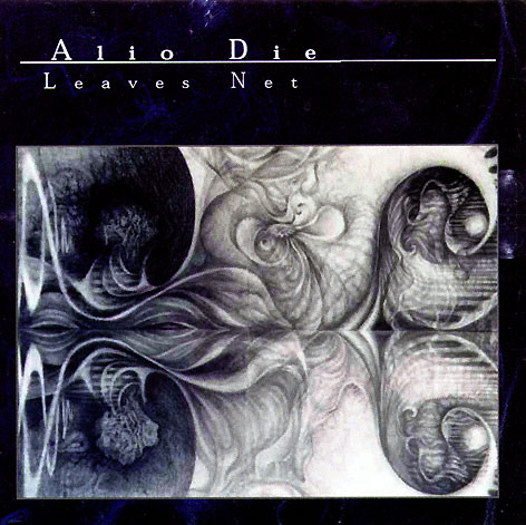 Alio Die - Leaves Net