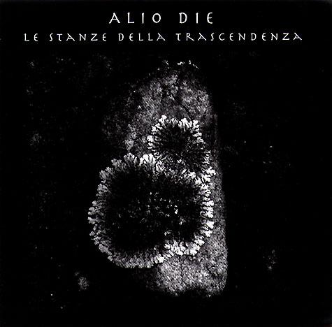 Alio Die - Le Stanze delle Transcendenza