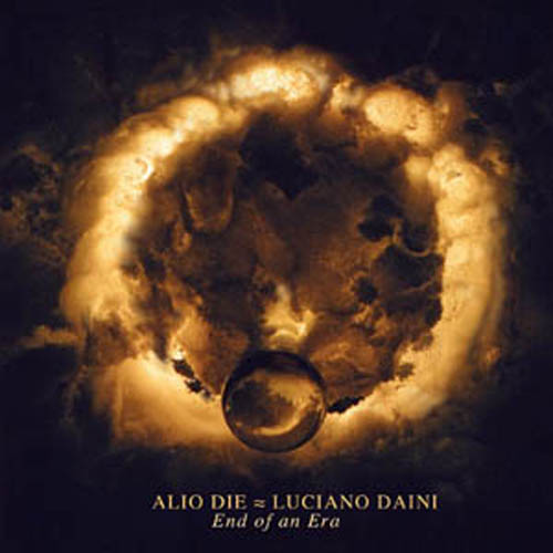 Alio Die & Luciano Daini - End of an Era