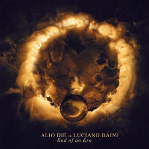 Alio Die & Luciano Daini - End of an Era