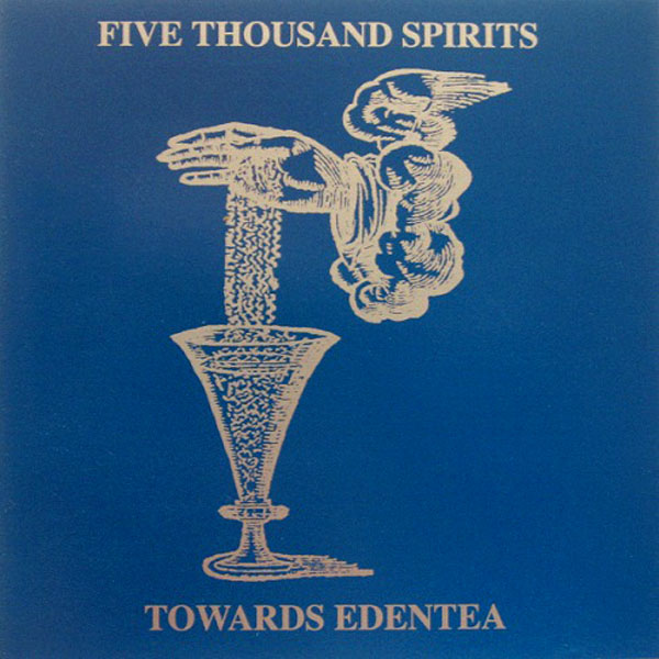 Five Thousand Spirits - Towards Edentea