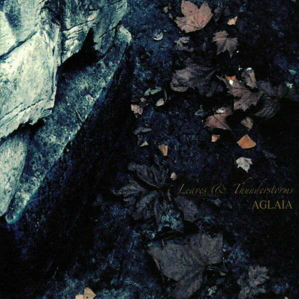 Aglaia - Leaves & Thunderstorms