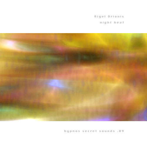 Rigel Orionis - Night Heat (ltd. cdr)