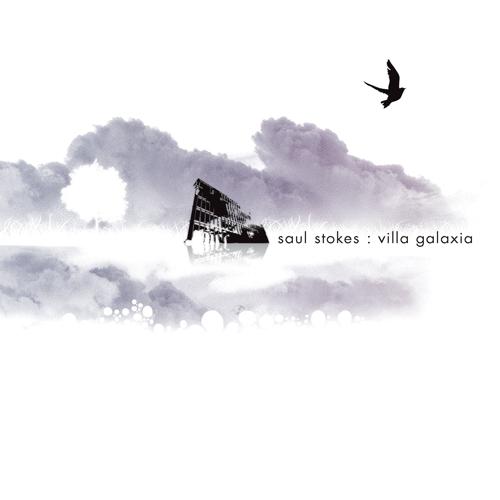 Saul Stokes - Villa Galaxia