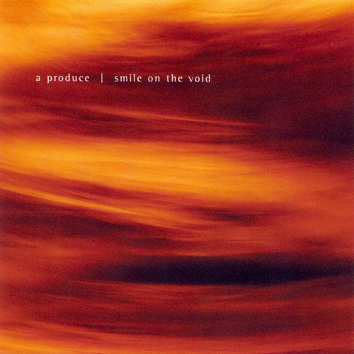 A Produce - Smile on the Void