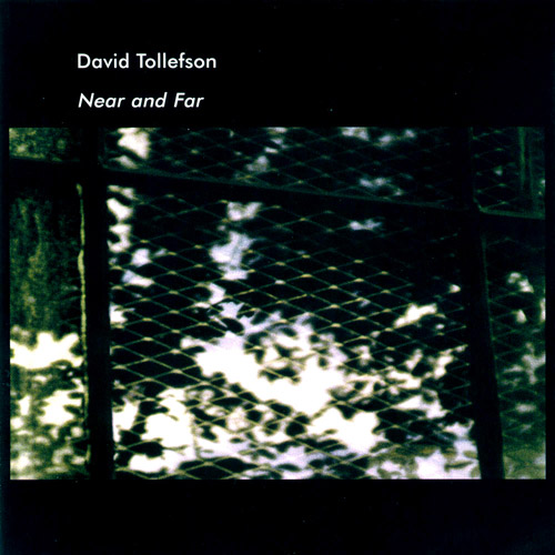 David Tollefson - Near and Far