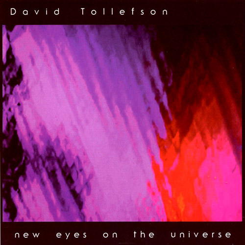 David Tollefson - New Eyes on the Universe