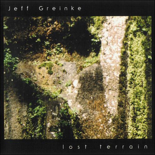 Jeff Greinke - Lost Terrain