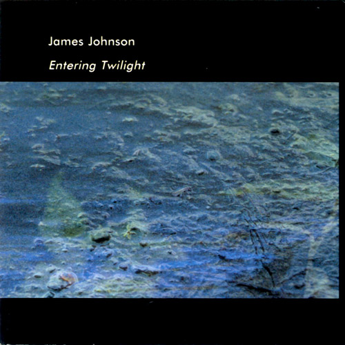 James Johnson - Entering Twilight