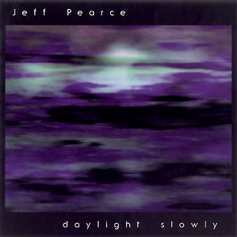 Jeff Pearce - Daylight Slowly first release cover