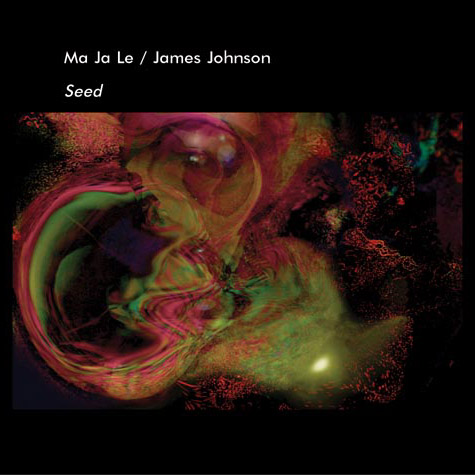 Ma Ja Le/James Johnson - Seed