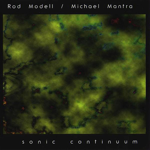 Rod Modell & Michael Mantra - Sonic Continuum