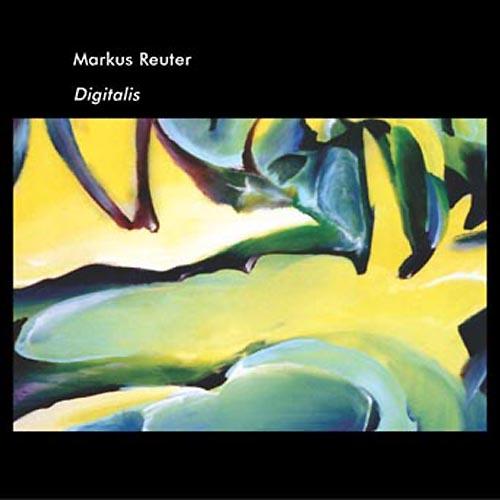 Markus Reuter - Digitalis